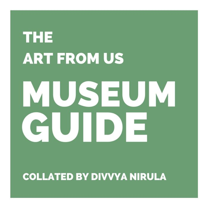 MUSEUM GUIDE_Art Blog_Divvya Nirula